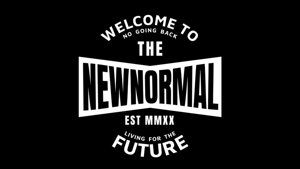 "Welcome to the New Normal – there is NO ""going back"""