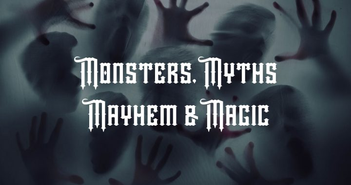 Monsters, Myths, Mayhem and Magic exists in all organisations