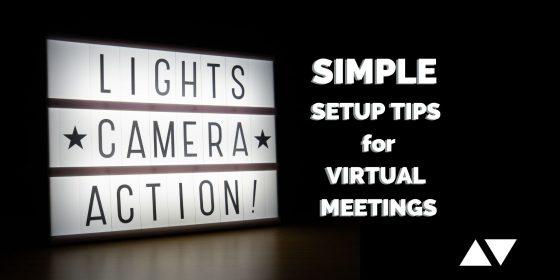 Simple setup tips for virtual meetings